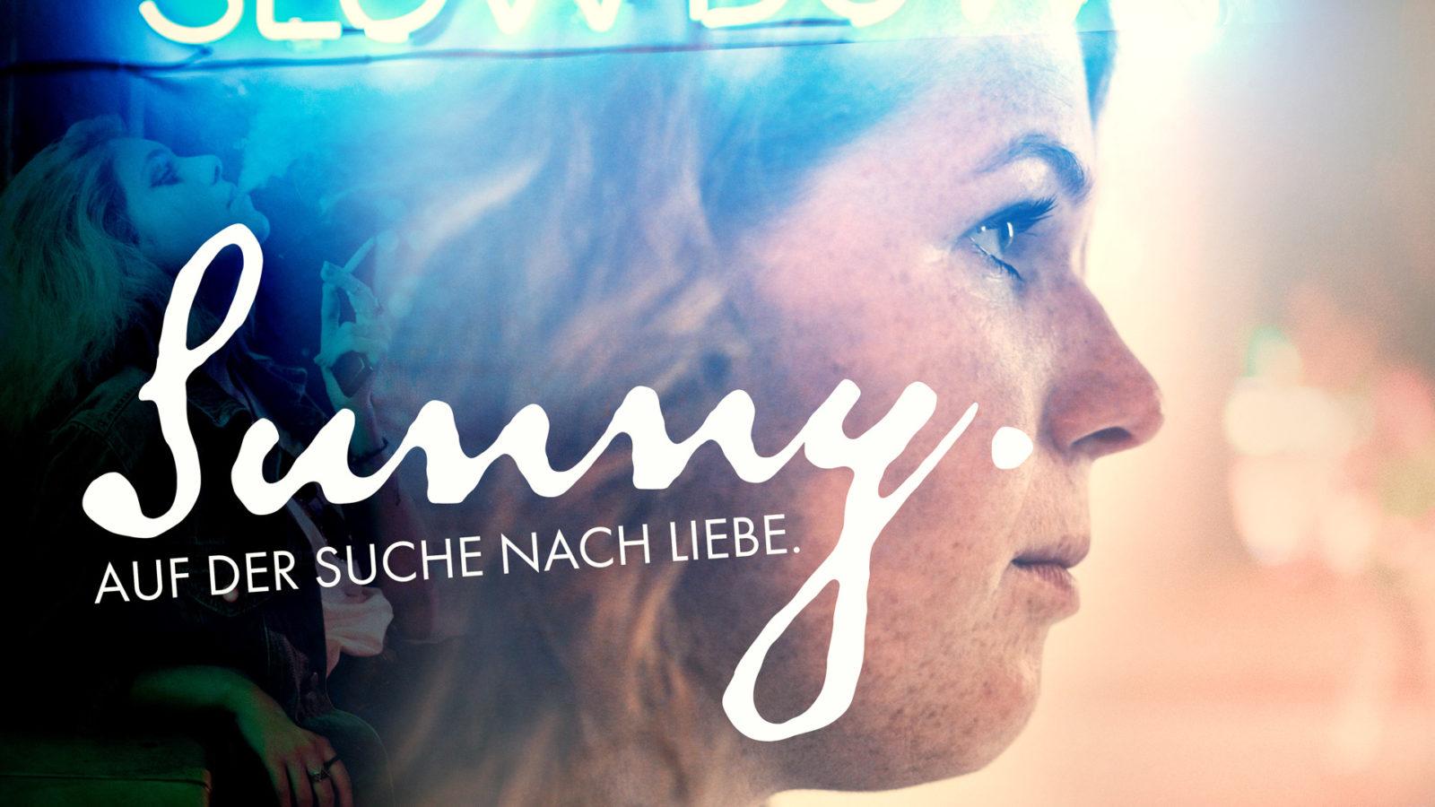 Sunny - eine Frau auf der Suche nach Liebe