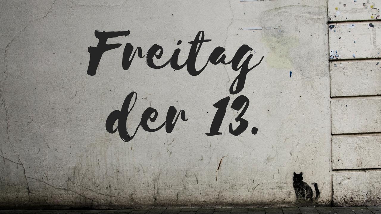 Ist Freitag der 13. ein Tag wie jeder andere?