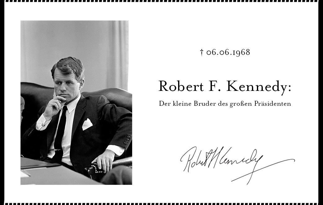 Robert F. Kennedy starb früh