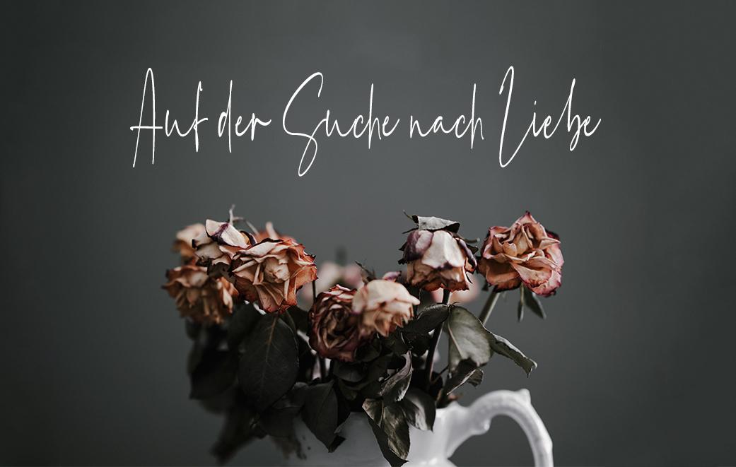 Die Suche nach Liebe findet bei Gott ein Ende