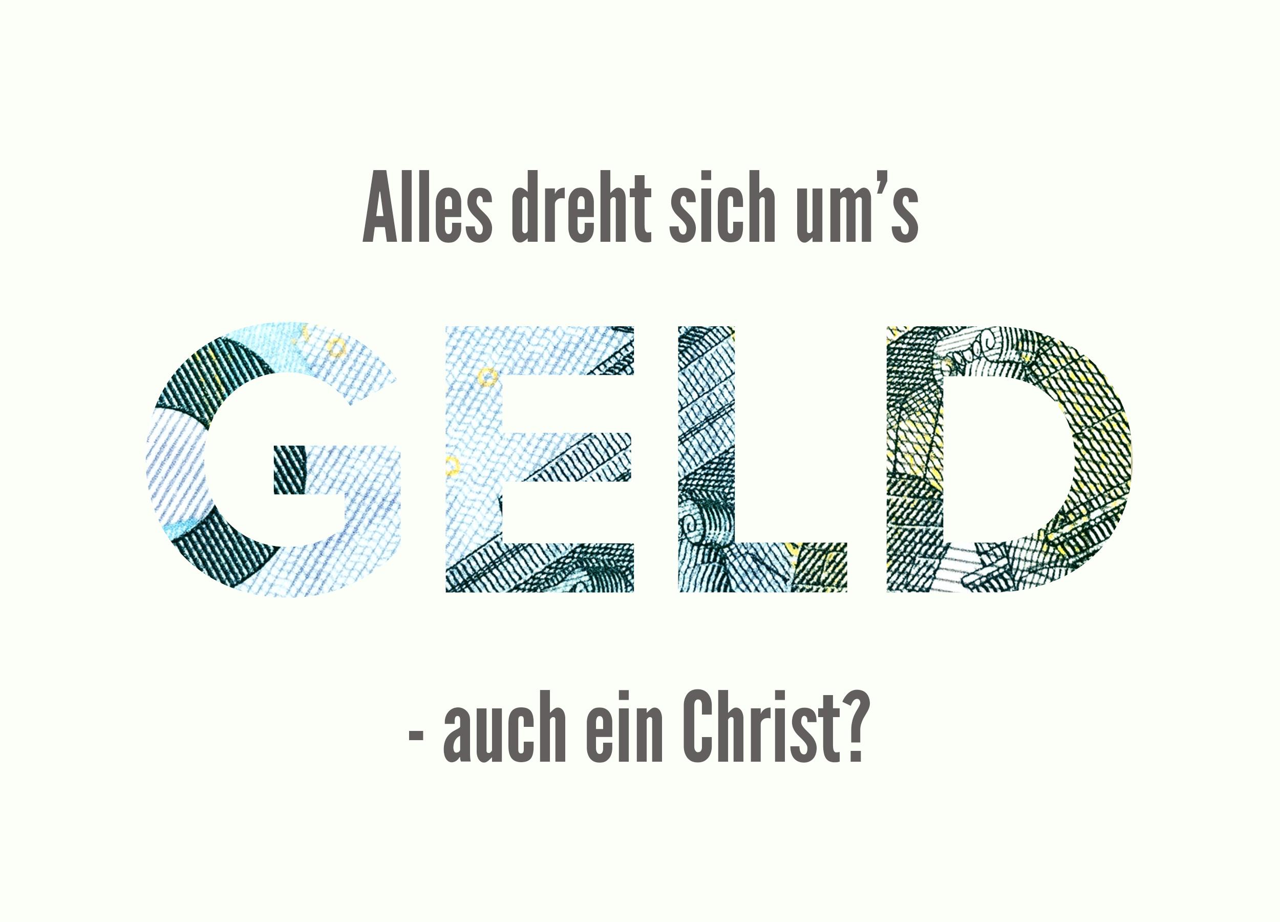 Über kein Thema hat Jesus mehr gesprochen als über Geld.