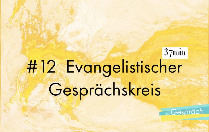 Titelbild für Das Gespräch Evangelistischer Gesprächskreis