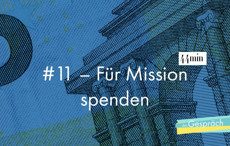 Titelbild für das Gespräch Für Mission spenden