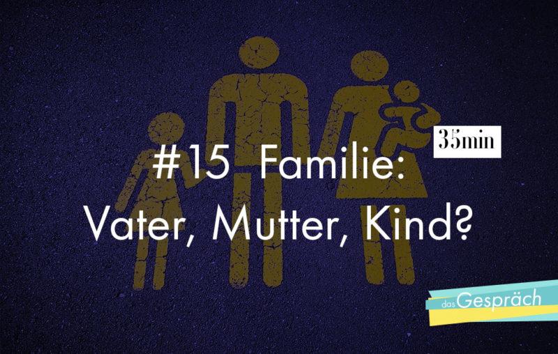 Podcast über Familie