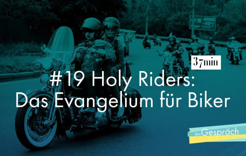 Holy Riders brennen für Jesus und fürs Motorrad fahren
