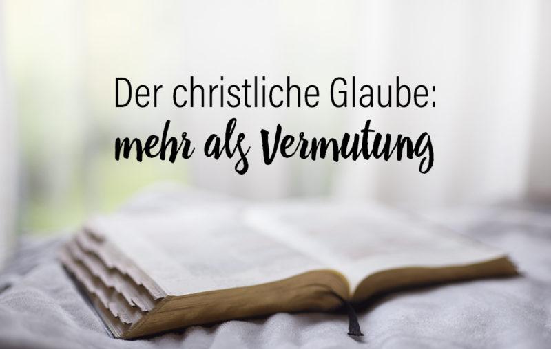 In der Bibel entdecken wir, was den christlichen Glauben ausmacht