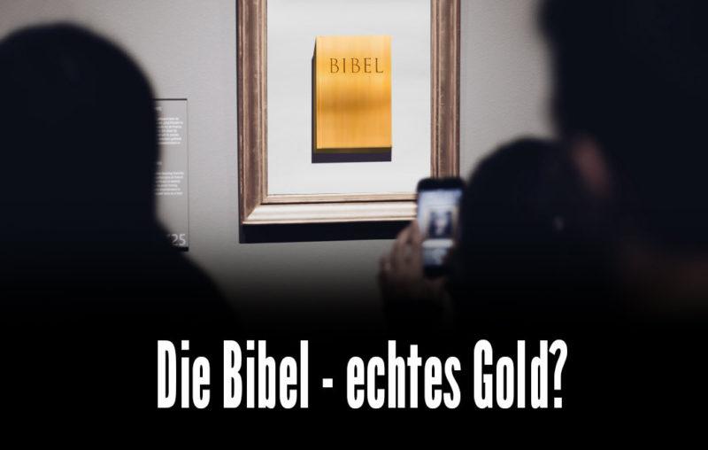 Die Bibel ist ein großer Schatz
