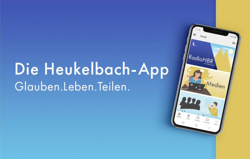 Die Heukelbach-App: Glauben. Leben. Teilen.