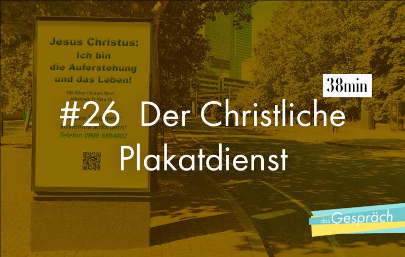 Straßenrand mit christlichen Plakat als Titelbild für Das Gespräch Der christliche Plakatdienst