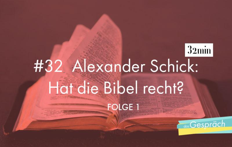 Bibel als Titelbild für das Gespräch mit Alexander Schick - Hat die Bibel recht?