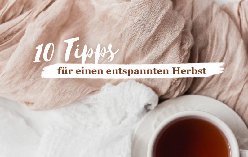 Teetasse von oben als Blogbild für 10 Tipps für einen entspannten Herbst